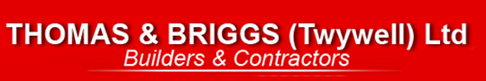 Builders, Building contractors, Northampton – Thomas and Briggs