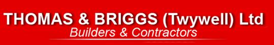 Builders, Building contractors, Northampton – Thomas and Briggs